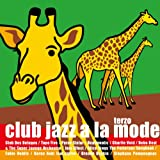 Bossa A La Mode - Club Jazz A La Mode Terzo [Rambling Records RBCP2382]