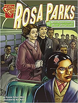 Rosa Parks and the Montgomery Bus Boycott (Graphic History) Paperback