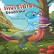 The Invisible Dinosaur (       UNABRIDGED) by Antoinette Ticali Narrated by Mark Andrew Pabilona