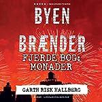Monader (Byen brænder 4)   Garth Risk Hallberg