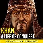 Khan | Alexander Kennedy
