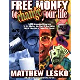 Free Money to Change Your Life ~ Matthew Lesko