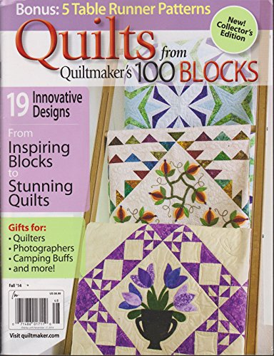 Quilts from Quiltmaker's 100 Blocks Magazine Fall 2014