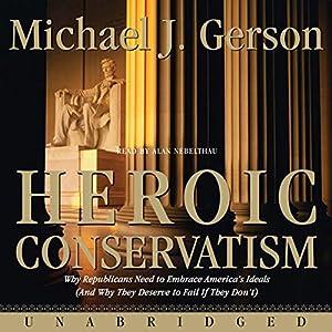 Heroic Conservatism Audiobook