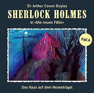 Das Haus auf dem Hexenhügel (Sherlock Holmes - Die neuen Fälle 6) Performance
