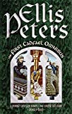 Ellis Peters The First Cadfael Omnibus: A Morbid Taste for Bones, One Corpse Too Many, Monk's-Hood