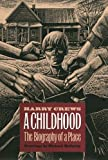 Image of A Childhood: The Biography of a Place