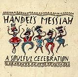 Handels Messiah: A Soulful Celebration