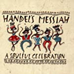 Handel's Messiah - A Soulful Celebration