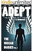Adept (The Wiccan Diaries, Volume 3)
