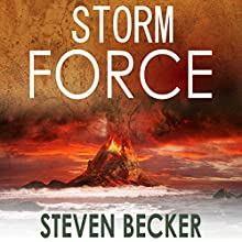 Storm Force: Storm Thriller Series, Book 2 Audiobook by Steven Becker Narrated by Ken Solin