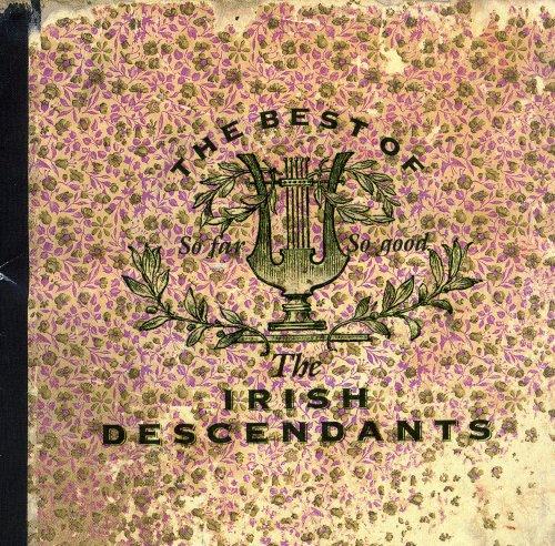 So Far So Good: Best of, Irish Descendants