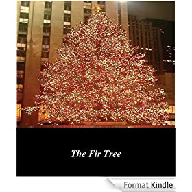 The Fir Tree (Illustrated) (English Edition)