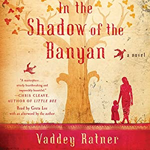 In the Shadow of the Banyan: A Novel | [Vaddey Ratner]