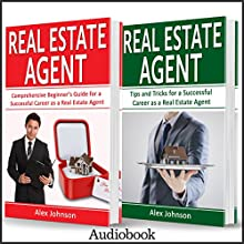Real Estate Agent: 2 Manuscripts in 1: The Beginner's Guide + Tips and Tricks for a Successful Career | Livre audio Auteur(s) : Alex Johnson Narrateur(s) : Pete Beretta