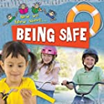 Being Safe