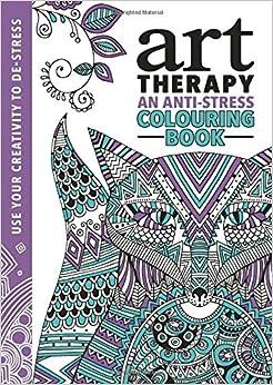 The Art Therapy Colouring Book Richard Merritt Hannah