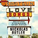 Shotgun Lovesongs (       UNABRIDGED) by Nickolas Butler Narrated by Scott Shepherd, Ari Fliakos, Maggie Hoffman, Scott Sowers, Gary Wilmes