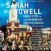 Lafayette in the Somewhat United States | [Sarah Vowell]