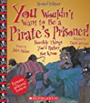 You Wouldn't Want to... Be a Pirate's...