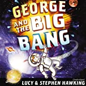 George and the Big Bang | Lucy Hawking, Stephen Hawking