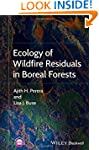 Ecology of Wildfire Residuals in Bore...