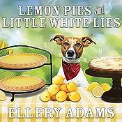Lemon Pies and Little White Lies: Charmed Pie Shoppe Mystery Series #4 | Ellery Adams