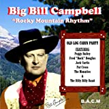 Rocky Mountain Rhythm Big Bill Campbell
