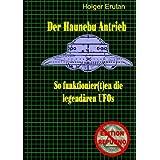 """Der Haunebu Antrieb: So funktionier(t)en die legend�ren UFOsvon """"Holger Gr�f"""""""