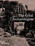 img - for The Great Archaeologists book / textbook / text book