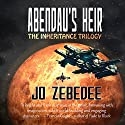 Abendau's Heir: The Inheritance Trilogy, Book 1 Audiobook by Jo Zebedee Narrated by Travis Neisler