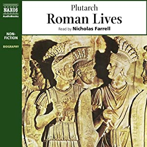 Roman Lives (Unabridged Selections) | [Steve Hodson, Plutarch]