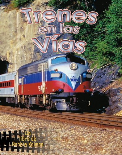 Trenes en las Vias (Vehiculos En Accion)
