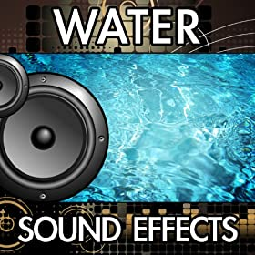 how to create water sound effects