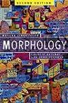 Morphology, Second Edition: Palgrave...