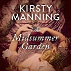 The Midsummer Garden Audiobook by Kirsty Manning Narrated by Anthea Greco