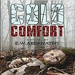 Cold Comfort | E. Abernathy