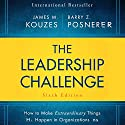 The Leadership Challenge Sixth Edition: How to Make Extraordinary Things Happen in Organizations Audiobook by James M. Kouzes, Barry Posner Narrated by Brian Holsopple
