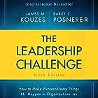 The Leadership Challenge Sixth Edition: How to Make Extraordinary Things Happen in Organizations Hörbuch von James M. Kouzes, Barry Posner Gesprochen von: Brian Holsopple