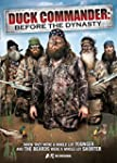 Duck Commander - Before the Dynasty