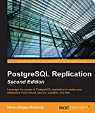 img - for PostgreSQL Replication - Second Edition book / textbook / text book