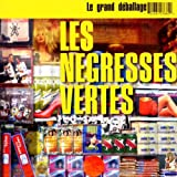 Le Grand Dballage - (best of)par Ngresses Vertes