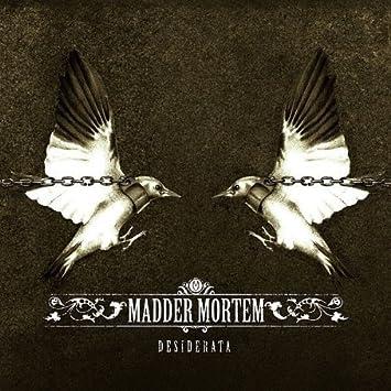 Madder Mortem - Desiderata (2006)