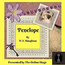 Penelope Audiobook by William Somerset Maugham Narrated by Amanda Friday, Jeff Moon, David Prickett, Jennifer Fournier, Phil Benson, Rebecca Thomas, Nancy German