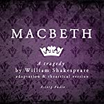 Macbeth: a tragedy by William Shakespeare | William Shakespeare