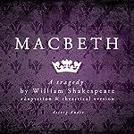 Macbeth: a tragedy by William Shakespeare | William Shakespeare