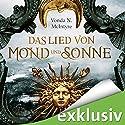 Das Lied von Mond und Sonne Hörbuch von Vonda N. McIntyre Gesprochen von: Elisabeth Günther