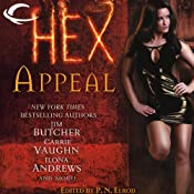Hex Appeal | [Jim Butcher, Carrie Vaughn, Ilona Andrews, Simon R. Green, Rachel Caine, Carole Nelson Douglas, Lori Handeland, Erica Hayes, P. N. Elrod (author/editor)]