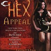 Hex Appeal | [Jim Butcher, Carrie Vaughn, Ilona Andrews, Simon R. Green, Rachel Caine, Erica Hayes, P. N. Elrod (author/editor)]