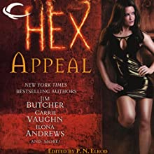 Hex Appeal (       UNABRIDGED) by Jim Butcher, Carrie Vaughn, Ilona Andrews, Simon R. Green, Rachel Caine, Erica Hayes, P. N. Elrod (author/editor) Narrated by Jennifer Van Dyck, Marc Vietor, Gayle Hendrix, Jonathan Davis